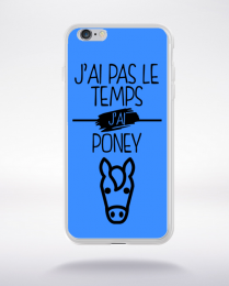 Coque j ai pas le temps j ai poney 10 compatible iphone 6 transparent