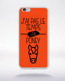 Coque j ai pas le temps j ai poney 8 compatible iphone 6 transparent