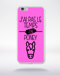 Coque j ai pas le temps j ai poney 7 compatible iphone 6 transparent