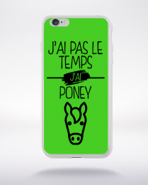 Coque j ai pas le temps j ai poney 9 compatible iphone 6 transparent
