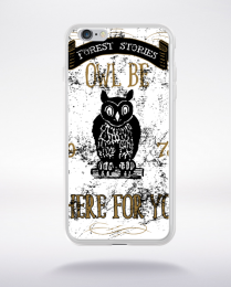 Coque owl be there for you compatible iphone 6 transparent