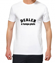T-shirt blanc manche courte dealer a temps plein